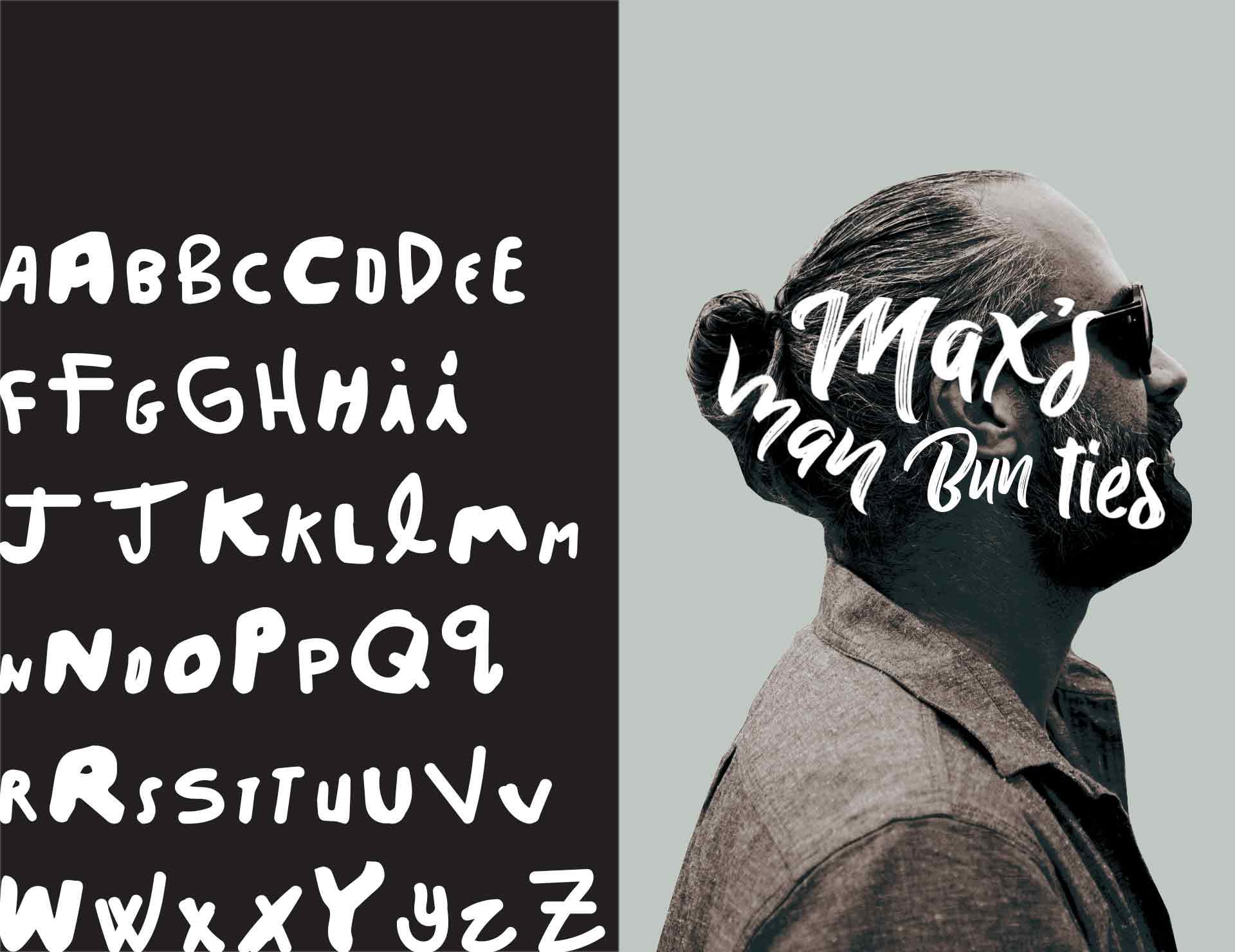 Maxs Man buns custom typography